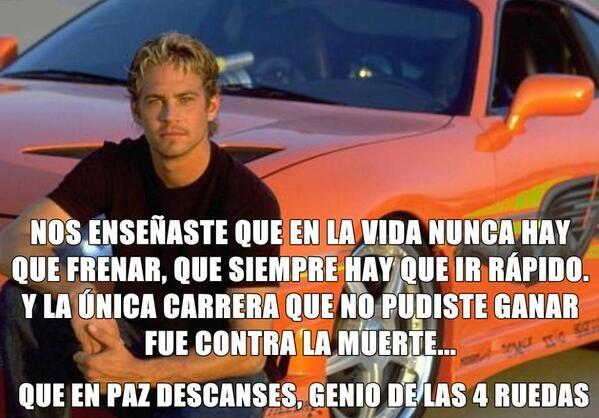 Paul Walker Muerte en Accidente Frase