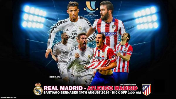 Real Madrid vs Atletico de Madrid SuperCopa 2014