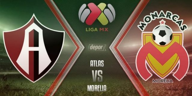 Atlas vs Morelia En Vivo Apertura 2017